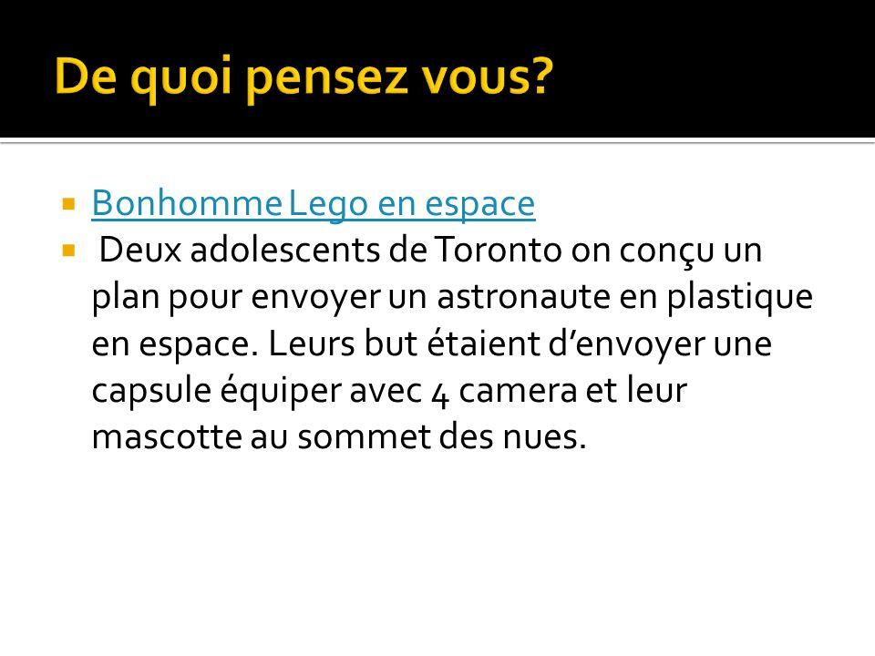 Bonhomme Lego en espace Deux adolescents de Toronto on conçu un plan pour envoyer un astronaute en plastique en espace.