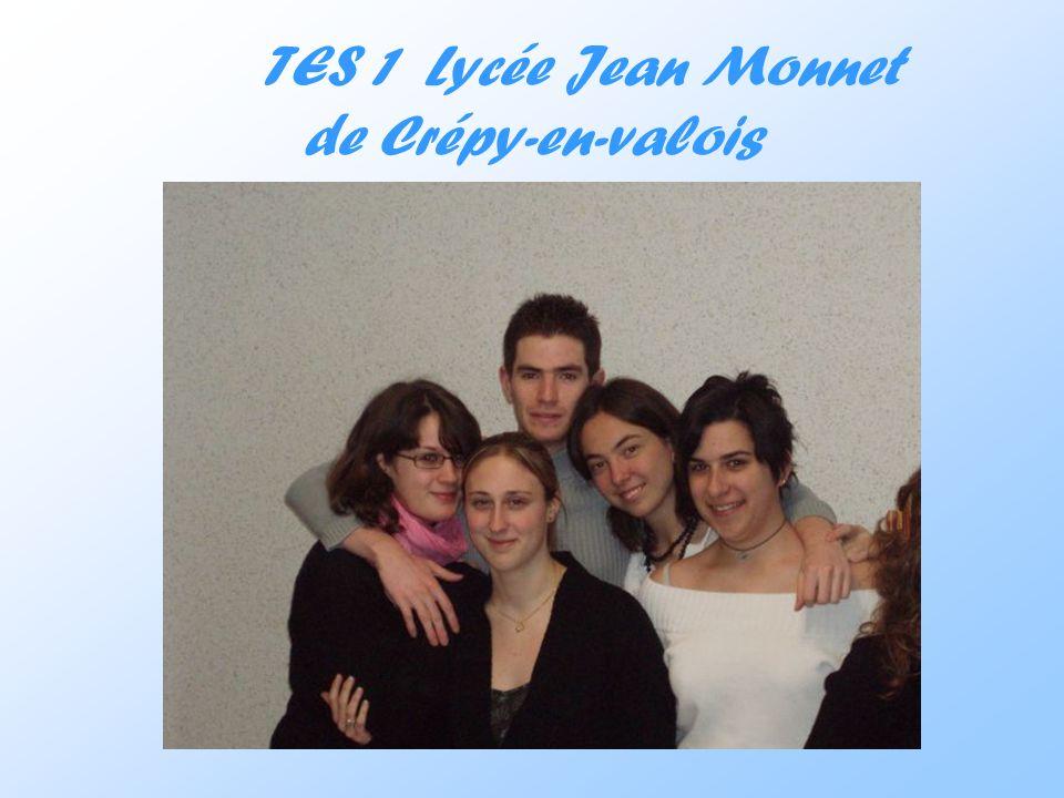 TES 1 Lycée Jean Monnet de Crépy-en-valois