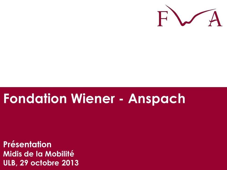 La Fondation Wiener - Anspach vise à promouvoir les échanges d étudiants et de chercheurs entre lUniversité libre de Bruxelles et les Universités de Cambridge et dOxford, ainsi que des initiatives communes à ces institutions (conférences, chaires, projets de recherche).