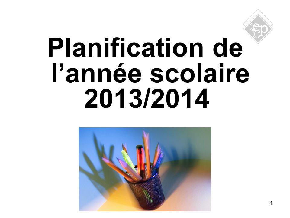 4 Planification de lannée scolaire 2013/2014