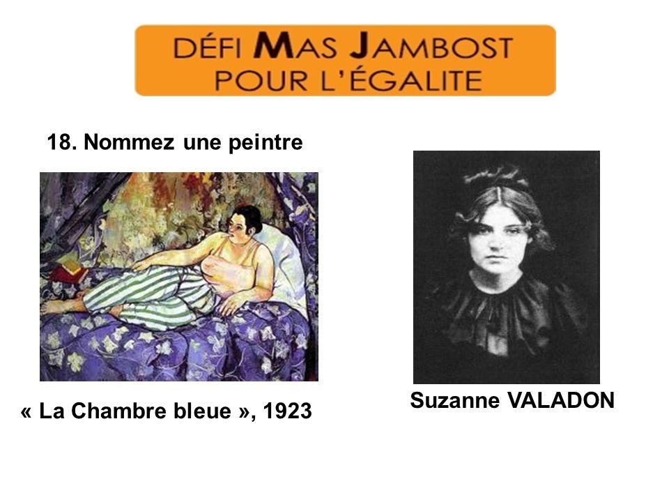 18. Nommez une peintre « La Chambre bleue », 1923 Suzanne VALADON