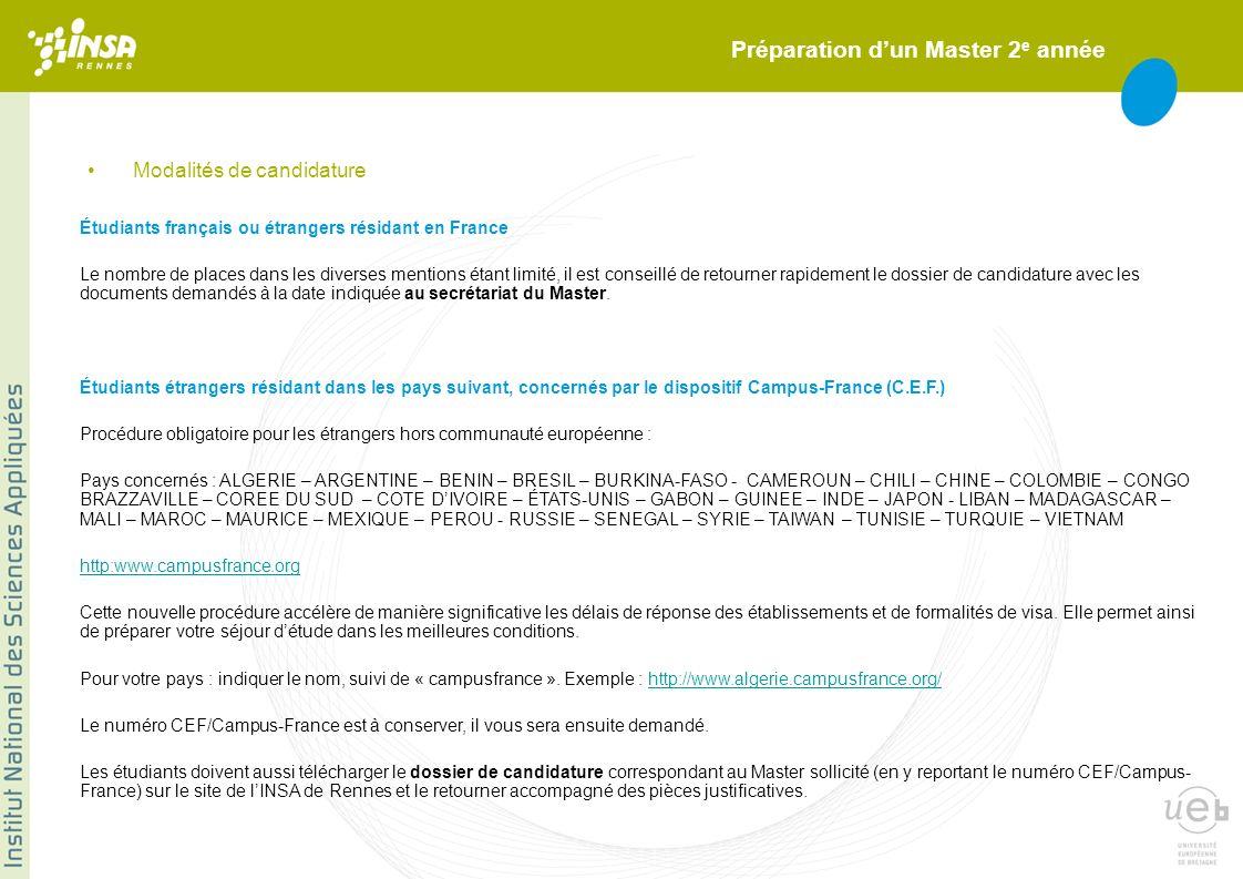 Préparation dun Master 2 e année Étudiants français ou étrangers résidant en France Le nombre de places dans les diverses mentions étant limité, il es