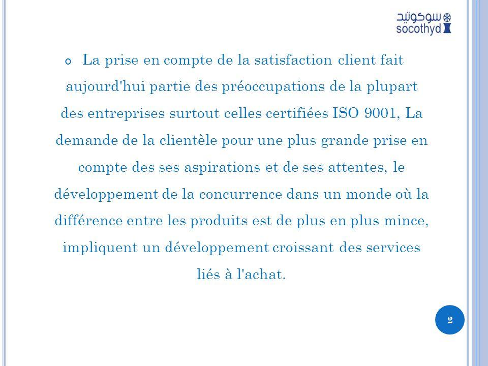 La prise en compte de la satisfaction client fait aujourd'hui partie des préoccupations de la plupart des entreprises surtout celles certifiées ISO 90
