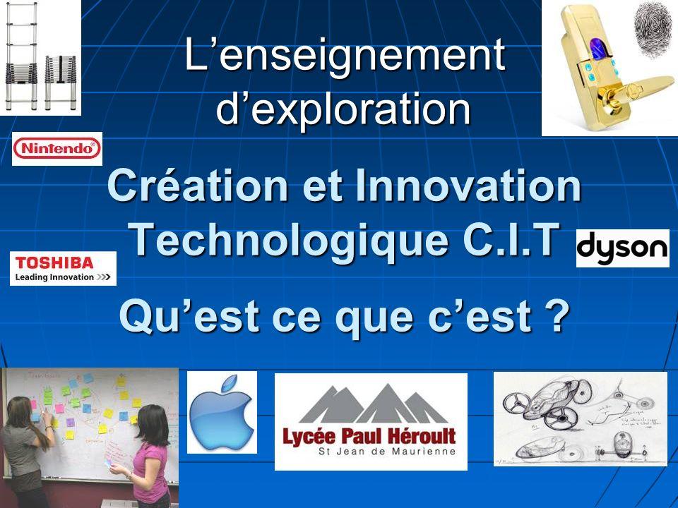 Lenseignement dexploration Création et Innovation Technologique C.I.T Quest ce que cest ?
