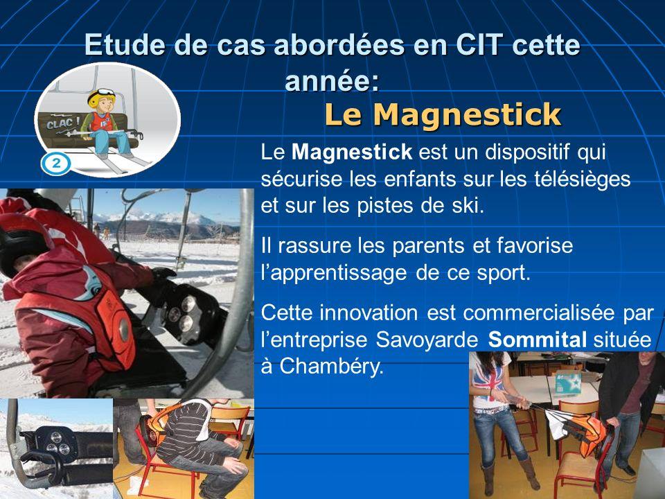 Etude de cas abordées en CIT cette année: Le Magnestick est un dispositif qui sécurise les enfants sur les télésièges et sur les pistes de ski. Il ras