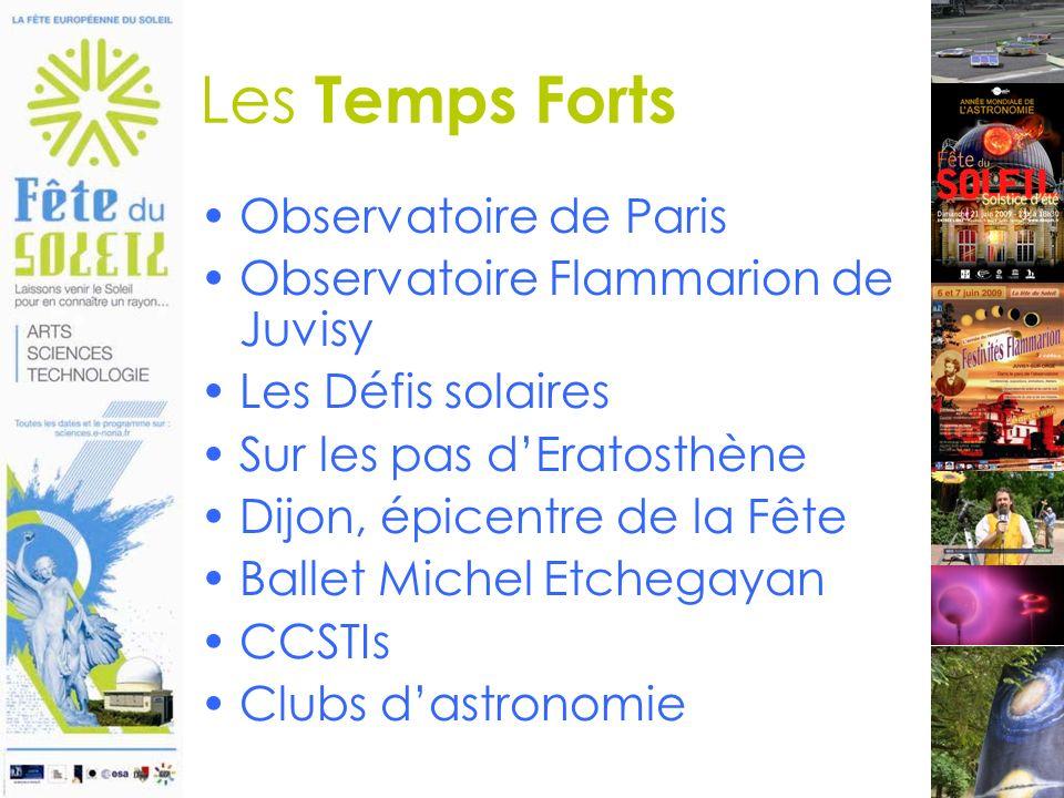 2 juin 2009 Les Temps Forts Observatoire de Paris Observatoire Flammarion de Juvisy Les Défis solaires Sur les pas dEratosthène Dijon, épicentre de la Fête Ballet Michel Etchegayan CCSTIs Clubs dastronomie