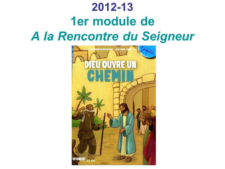 2012-13 1er module de A la Rencontre du Seigneur