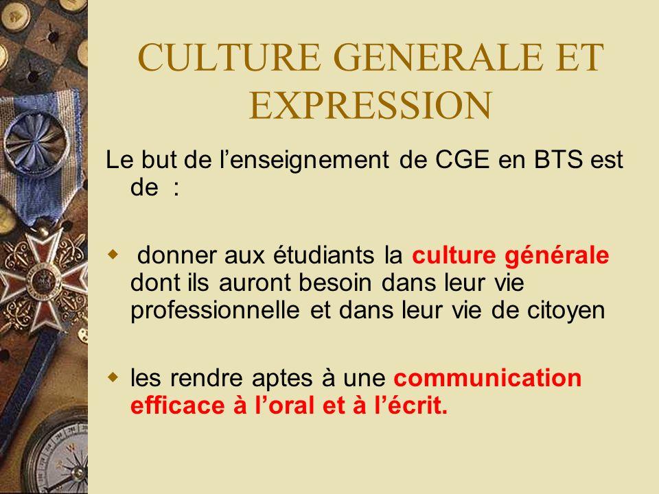 SE PREPARER AU BTS : CULTURE GENERALE ET EXPRESSION PRESENTATION F.Cherara