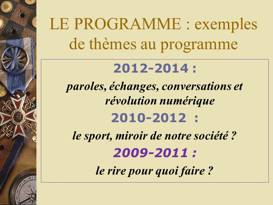 LE PROGRAMME En deuxième année, deux thèmes obligatoires sont étudiés. Chacun des thèmes est renouvelé tous les deux ans.