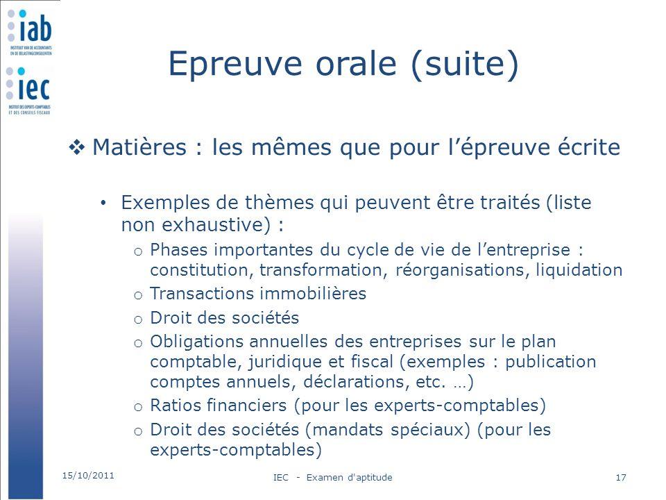 Epreuve orale (suite) Matières : les mêmes que pour lépreuve écrite Exemples de thèmes qui peuvent être traités (liste non exhaustive) : o Phases impo