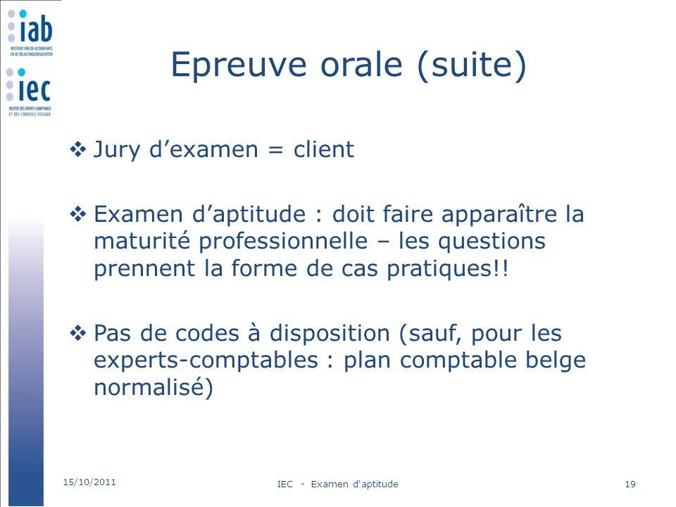 Epreuve orale (suite) Jury dexamen = client Examen daptitude : doit faire apparaître la maturité professionnelle – les questions prennent la forme de