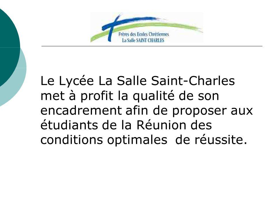 Le Lycée La Salle Saint-Charles met à profit la qualité de son encadrement afin de proposer aux étudiants de la Réunion des conditions optimales de ré