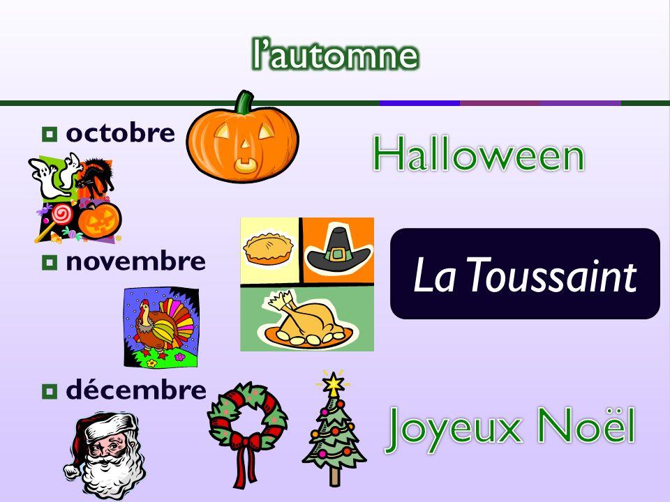 octobre novembre décembre La Toussaint