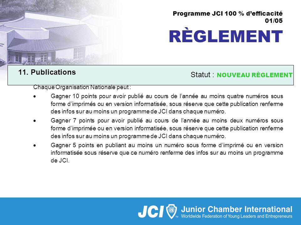 Programme JCI 100 % defficacité 01/05 RÈGLEMENT 11.