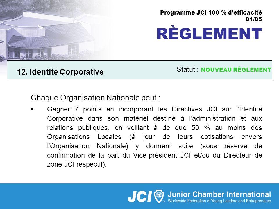 Programme JCI 100 % defficacité 01/05 RÈGLEMENT 12.