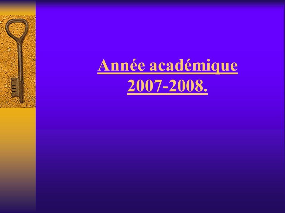 Année académique 2007-2008.