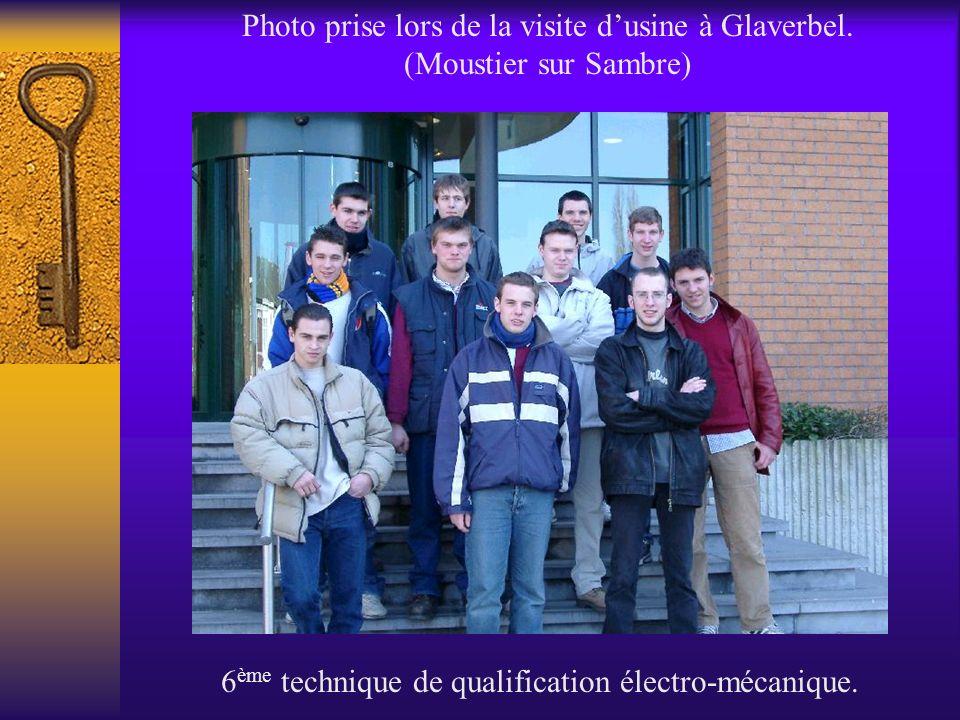 Photo prise lors de la visite dusine à Glaverbel. (Moustier sur Sambre) 6 ème technique de qualification électro-mécanique.