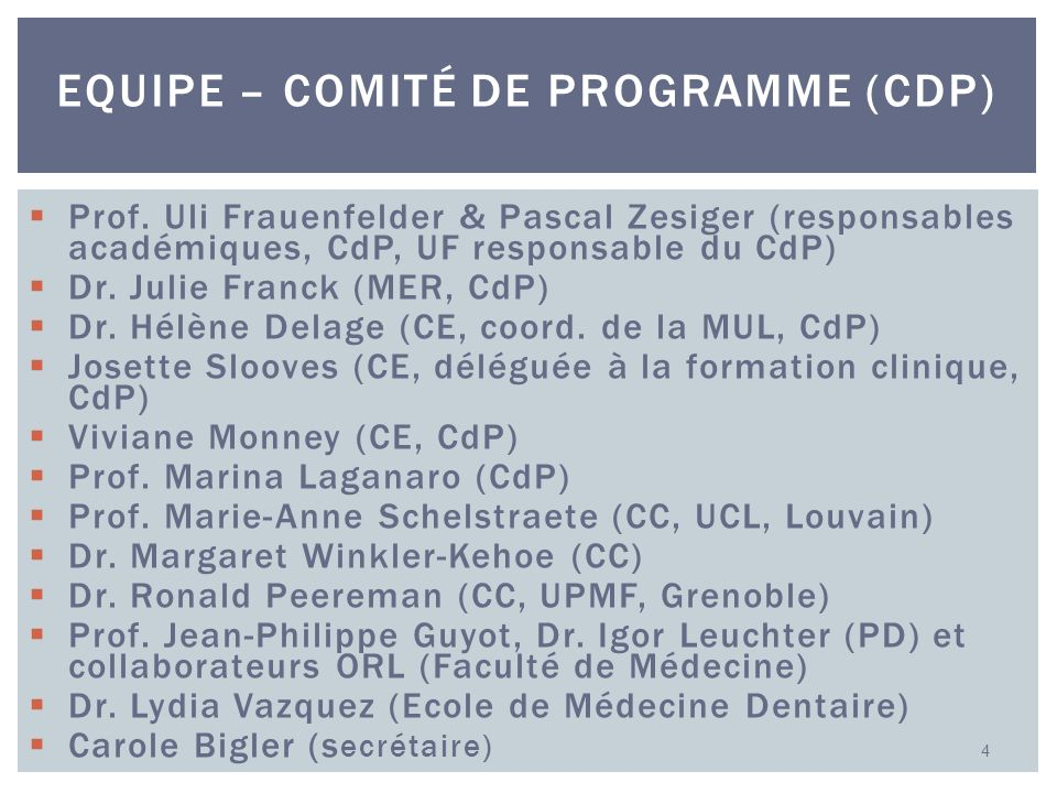 Prof. Uli Frauenfelder & Pascal Zesiger (responsables académiques, CdP, UF responsable du CdP) Dr. Julie Franck (MER, CdP) Dr. Hélène Delage (CE, coor