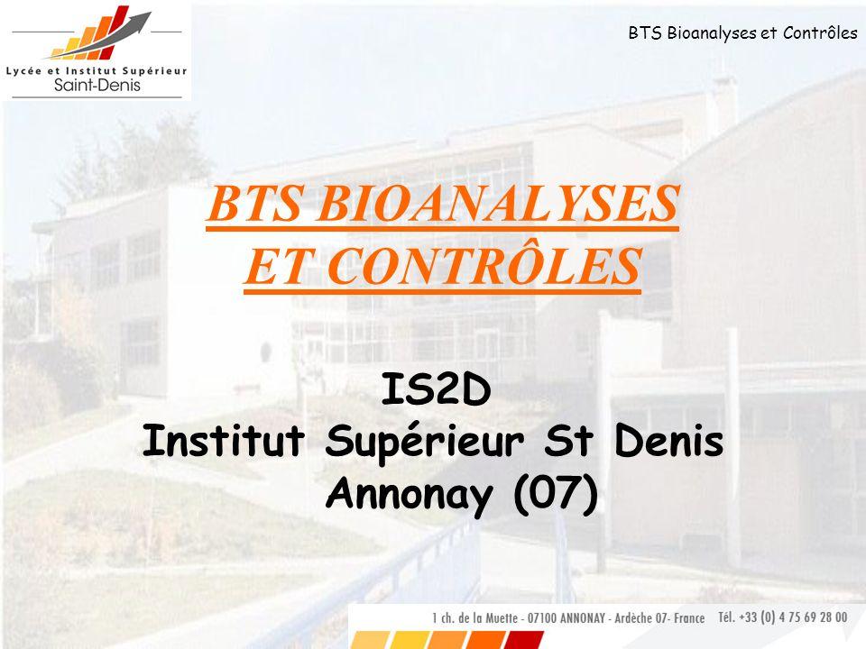 BTS Bioanalyses et Contrôles UNE FORMATION THEORIQUE ET PRATIQUE