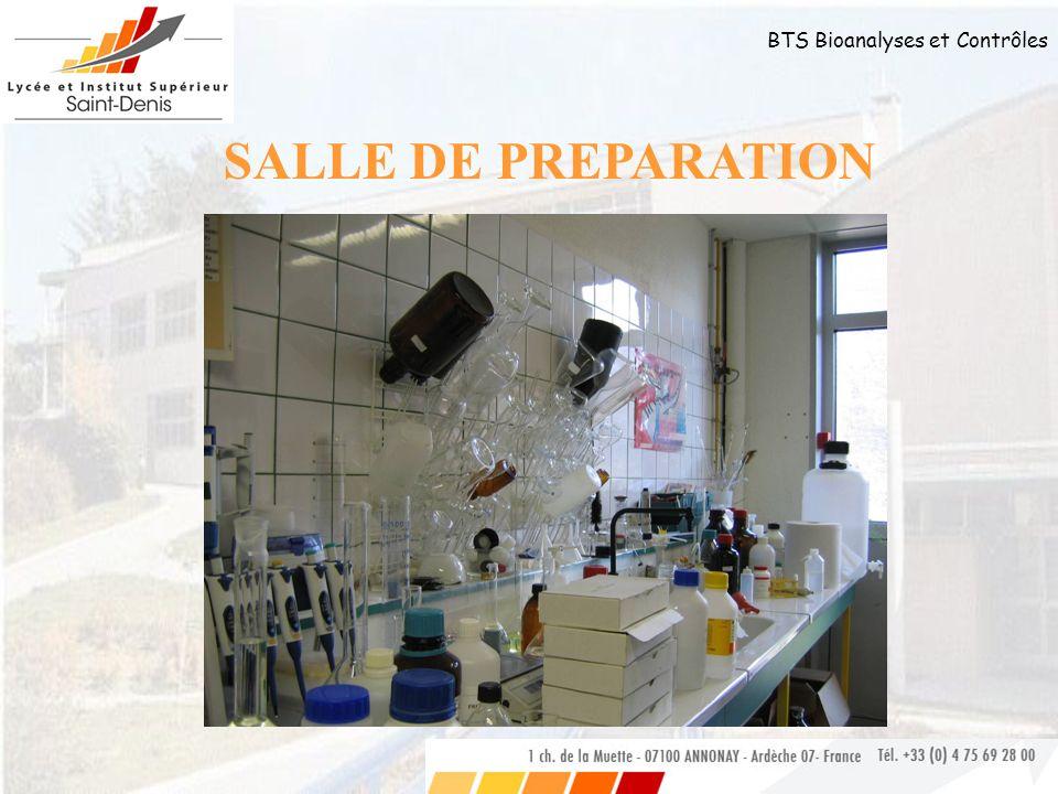 BTS Bioanalyses et Contrôles SALLE DE PREPARATION