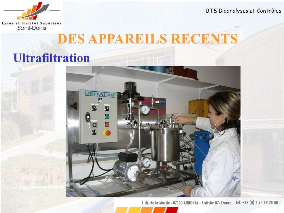 BTS Bioanalyses et Contrôles DES APPAREILS RECENTS Ultrafiltration