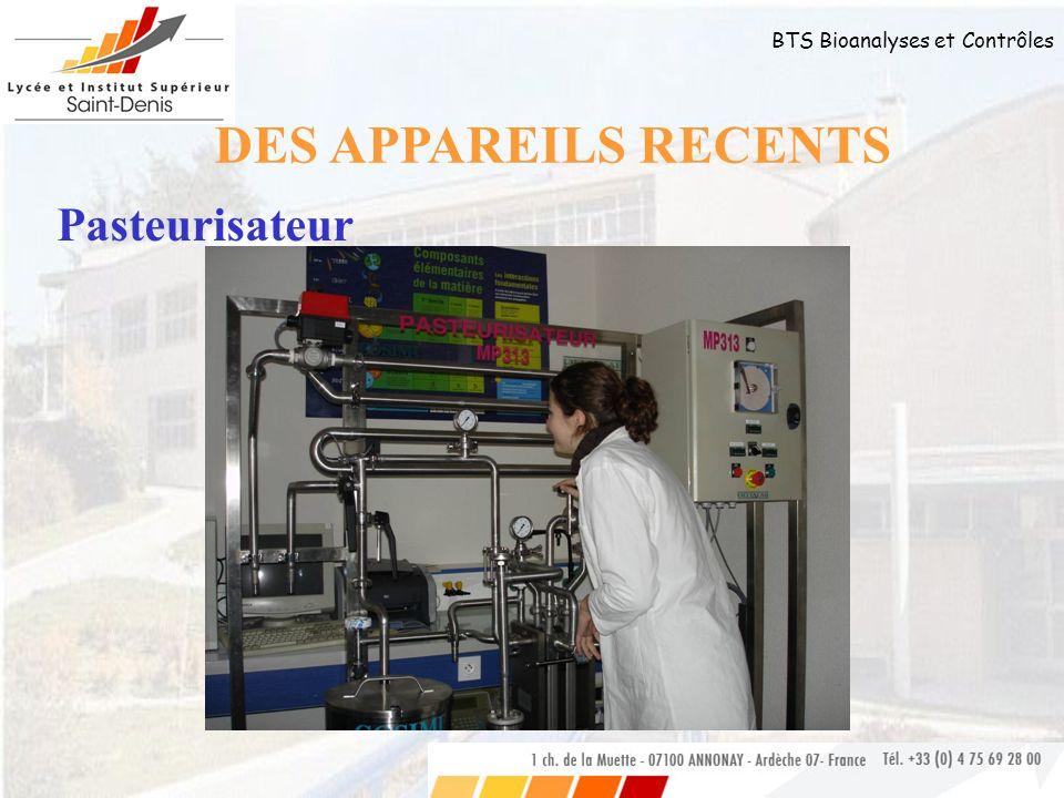 BTS Bioanalyses et Contrôles Pasteurisateur DES APPAREILS RECENTS