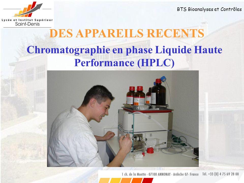 BTS Bioanalyses et Contrôles Chromatographie en phase Liquide Haute Performance (HPLC) DES APPAREILS RECENTS