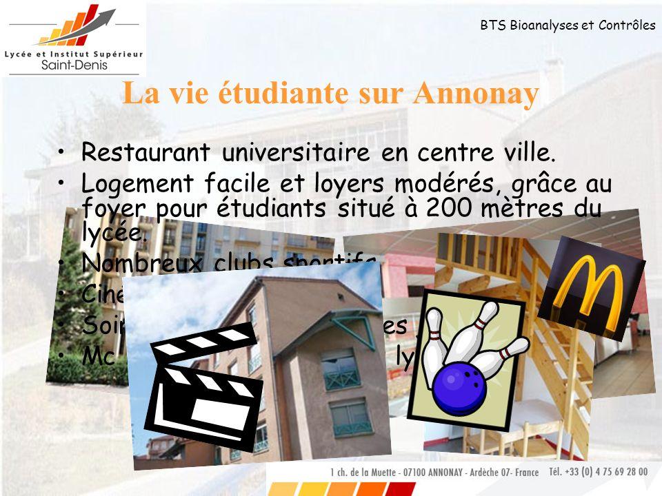 BTS Bioanalyses et Contrôles La vie étudiante sur Annonay Restaurant universitaire en centre ville. Logement facile et loyers modérés, grâce au foyer