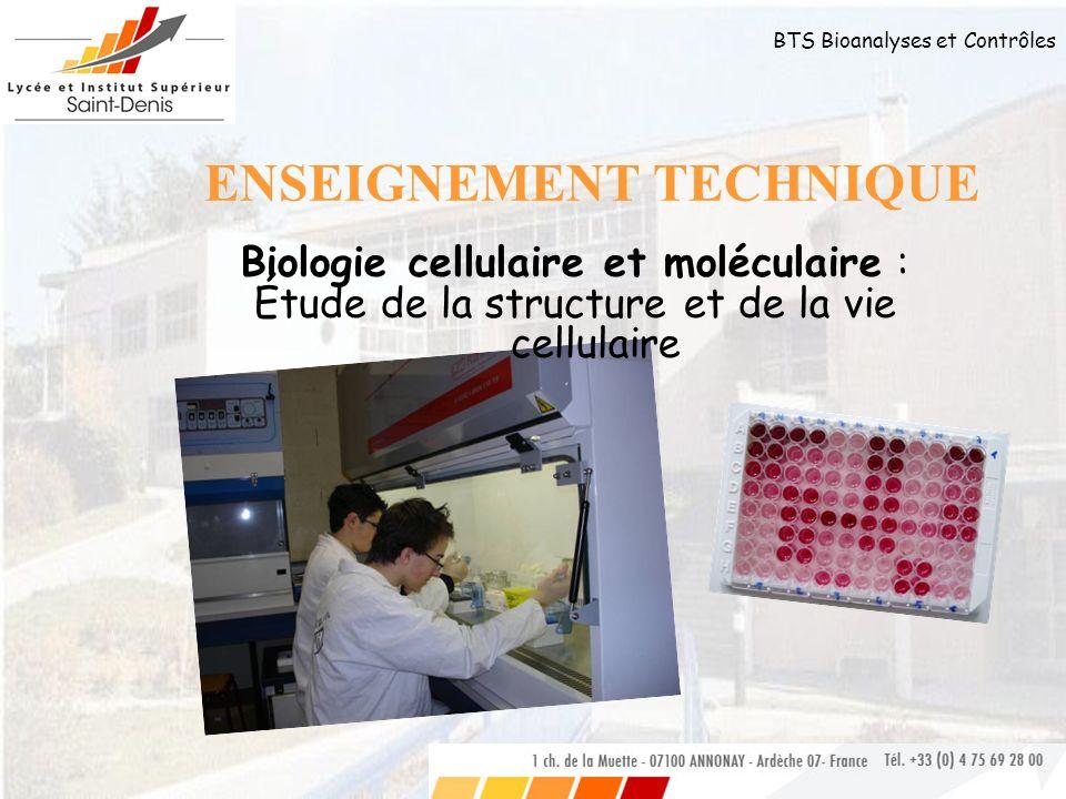 BTS Bioanalyses et Contrôles Filières, procédés, produits Technologies de fabrication des produits alimentaires, pharmaceutiques et cosmétiques Sensibilisation à lAssurance Qualité et au Management par la Qualité.