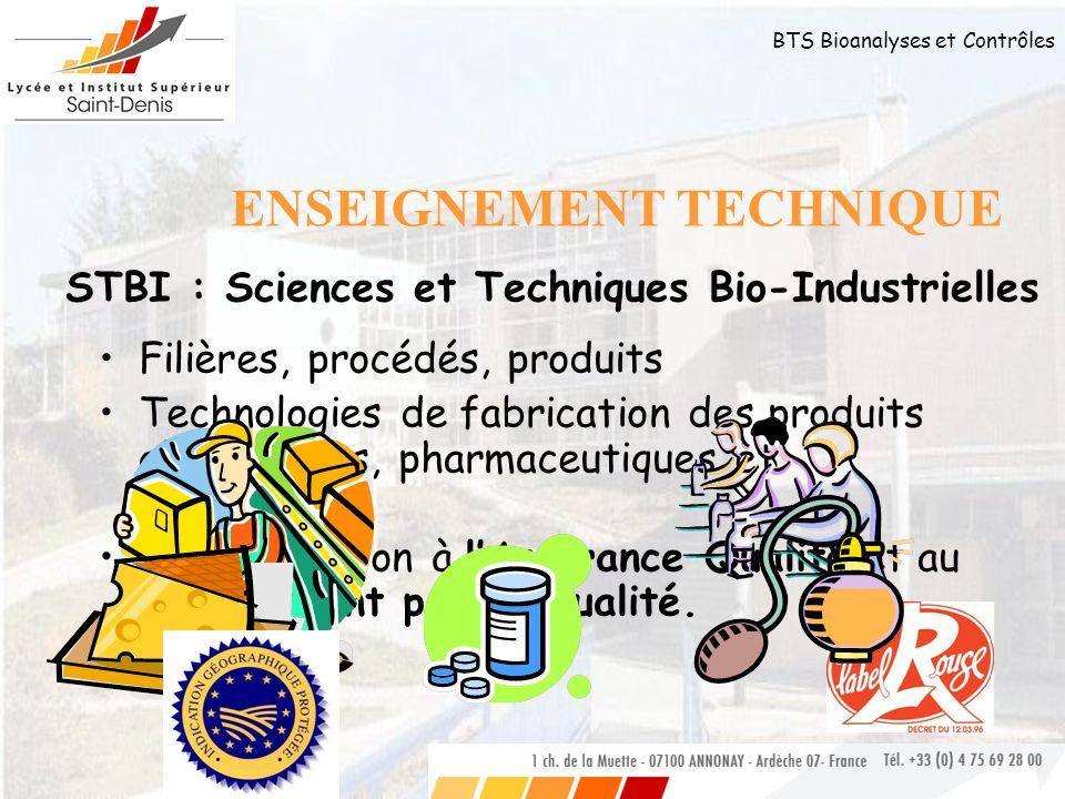 BTS Bioanalyses et Contrôles Filières, procédés, produits Technologies de fabrication des produits alimentaires, pharmaceutiques et cosmétiques Sensib