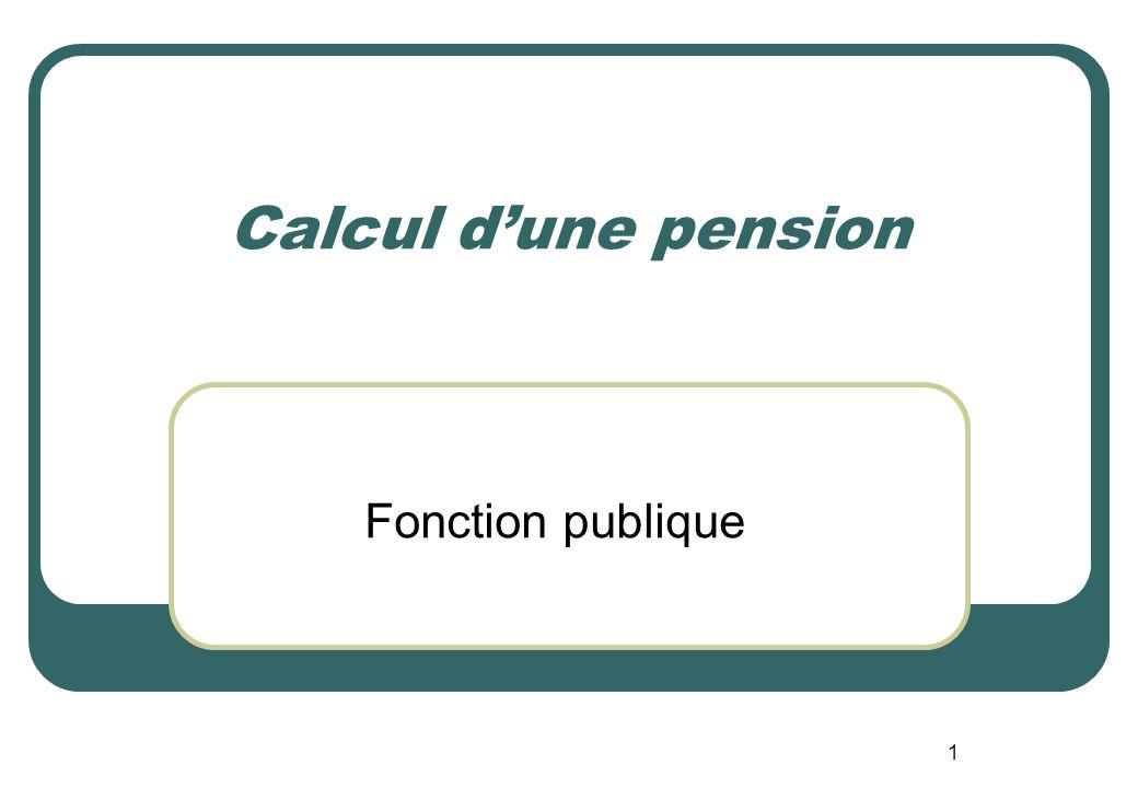1 Calcul dune pension Fonction publique