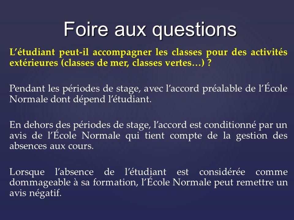 Létudiant peut-il accompagner les classes pour des activités extérieures (classes de mer, classes vertes…) .