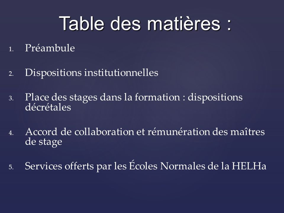 1. 1. Préambule 2. 2. Dispositions institutionnelles 3.