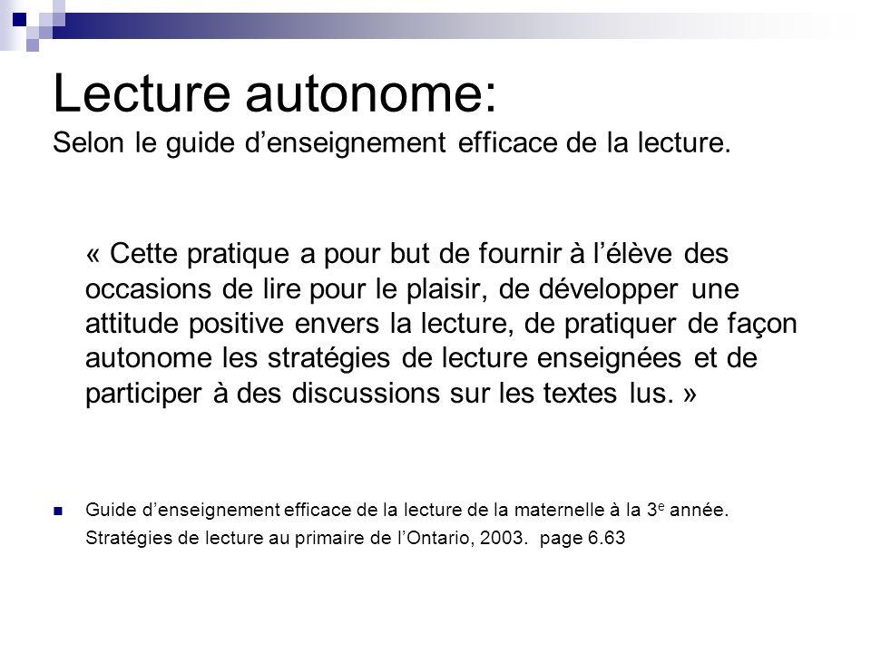 Lecture autonome: Selon le guide denseignement efficace de la lecture.