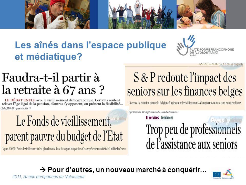 2011, Année européenne du Volontariat Conditions de réussite de cette participation volontaire et citoyenne des aînés.