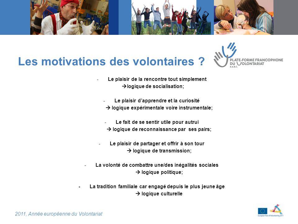 2011, Année européenne du Volontariat Les motivations des volontaires .