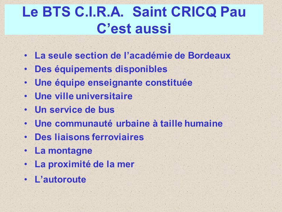 La seule section de lacadémie de Bordeaux Des équipements disponibles Une équipe enseignante constituée Une ville universitaire Un service de bus Une
