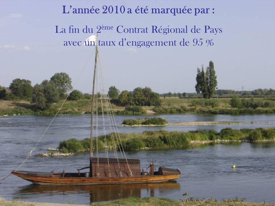 Lannée 2010 a été marquée par : La fin du 2 ème Contrat Régional de Pays avec un taux dengagement de 95 %
