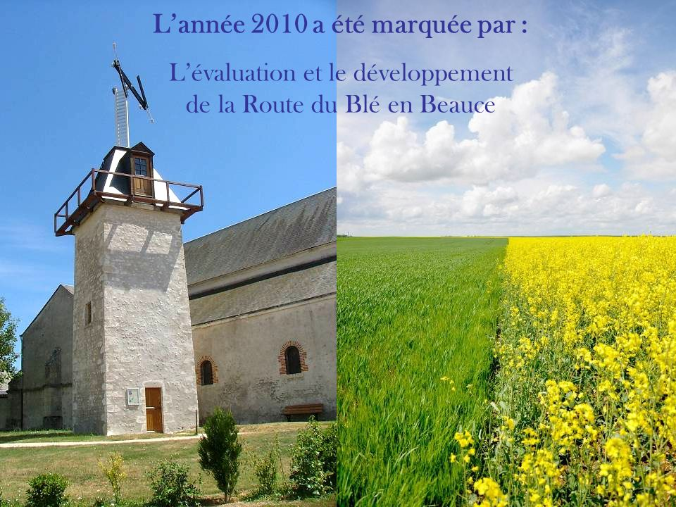 Lannée 2011 sera lannée : De la deuxième ORAC, de la charte paysagère et architecturale ainsi que de lOPAH