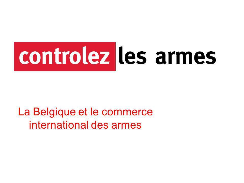 La Belgique et le commerce international des armes