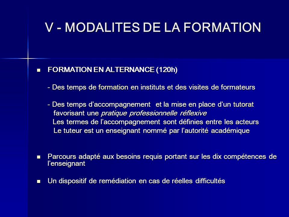 V - MODALITES DE LA FORMATION FORMATION FORMATION EN ALTERNANCE (120h) - Des temps de formation formation en instituts et des visites de formateurs -