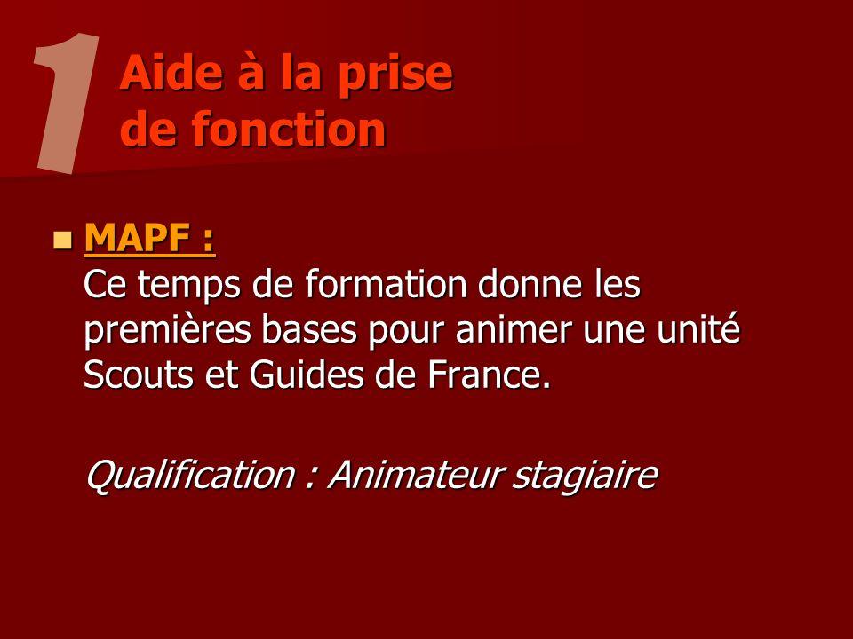 MAPF : Ce temps de formation donne les premières bases pour animer une unité Scouts et Guides de France.