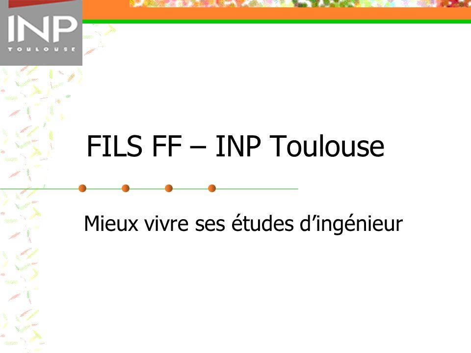 FILS FF – INP Toulouse Mieux vivre ses études dingénieur