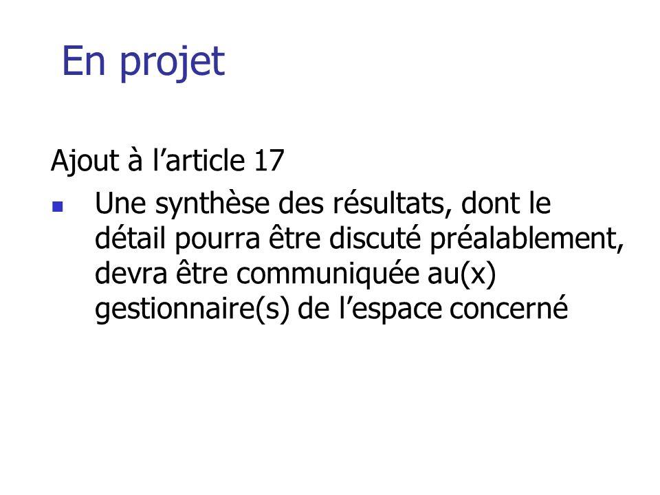 En projet Ajout à larticle 17 Une synthèse des résultats, dont le détail pourra être discuté préalablement, devra être communiquée au(x) gestionnaire(