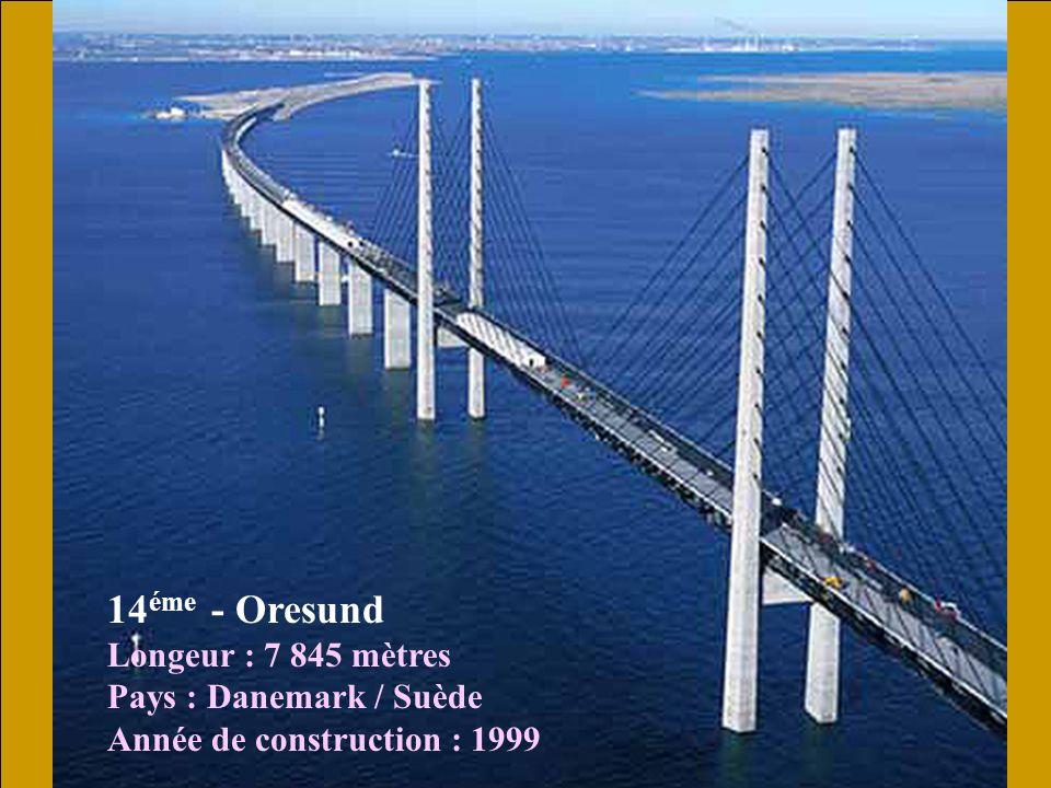 15 éme - James River Longeur : 7 425 mètres Pays : États Unis Année de construction : 1983