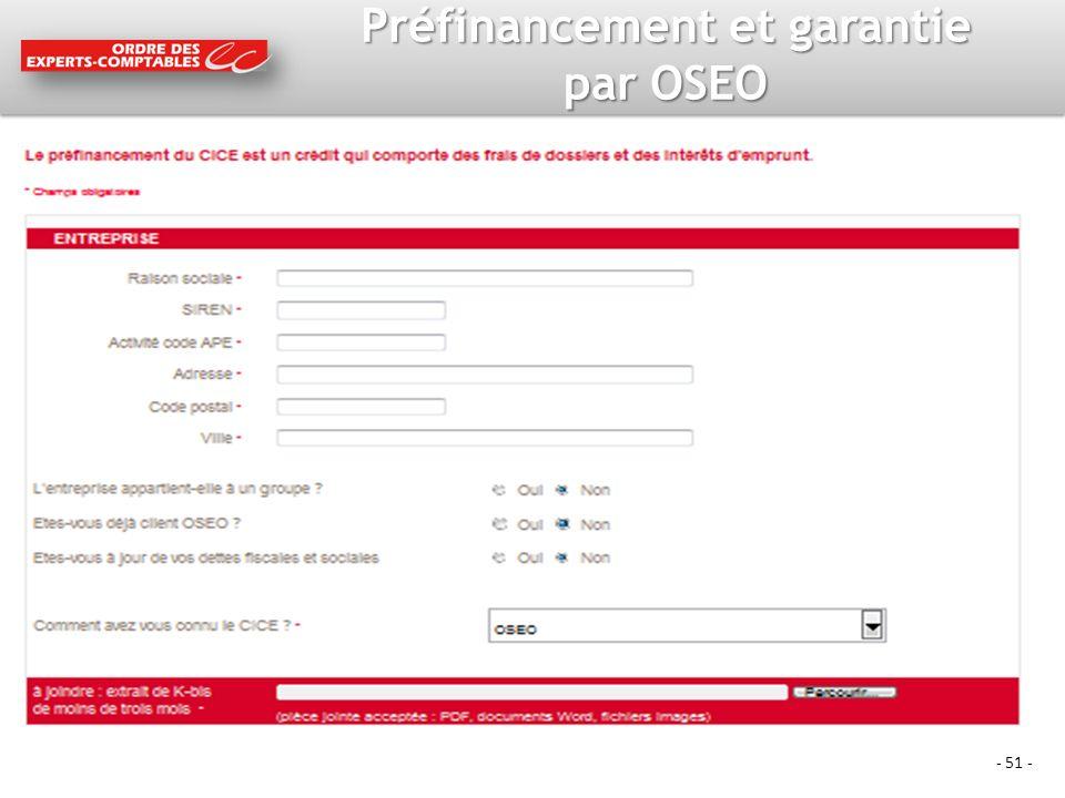 - 51 - Préfinancement et garantie par OSEO