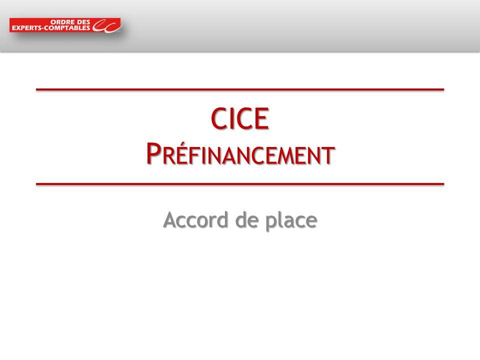 CICE P RÉFINANCEMENT Accord de place