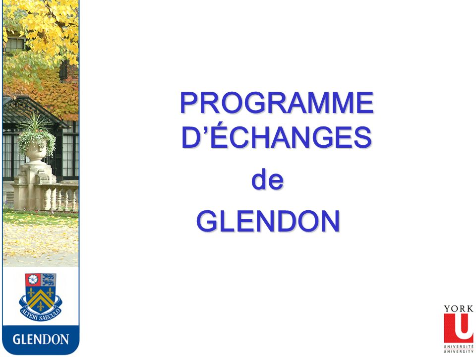 PROGRAMME DÉCHANGES PROGRAMME DÉCHANGESdeGLENDON