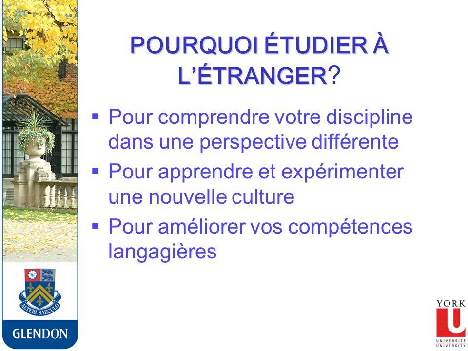 POURQUOI ÉTUDIER À LÉTRANGER POURQUOI ÉTUDIER À LÉTRANGER .