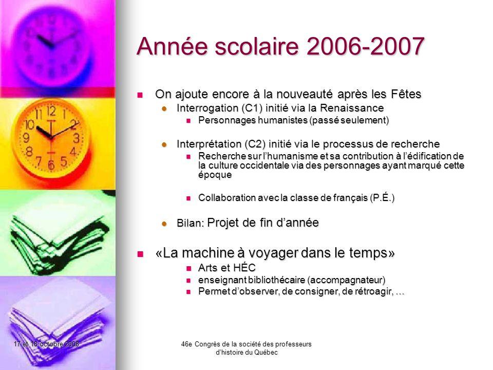 17 et 18 octobre 200846e Congrès de la société des professeurs d histoire du Québec